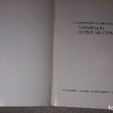 Coleccionismo deportivo: VII CAMPEONATO DE EUROPA...TRAMPOLÍN DOBLE MINITRAMP....BURGOS...1983.... Lote 135403814