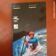 Coleccionismo deportivo: MANUEL DE EQUIPO PIRAGÜISMO JUEGOS OLÍMPICOS OLIMPIADAS 1992 BARCELONA 1992. Lote 135433966