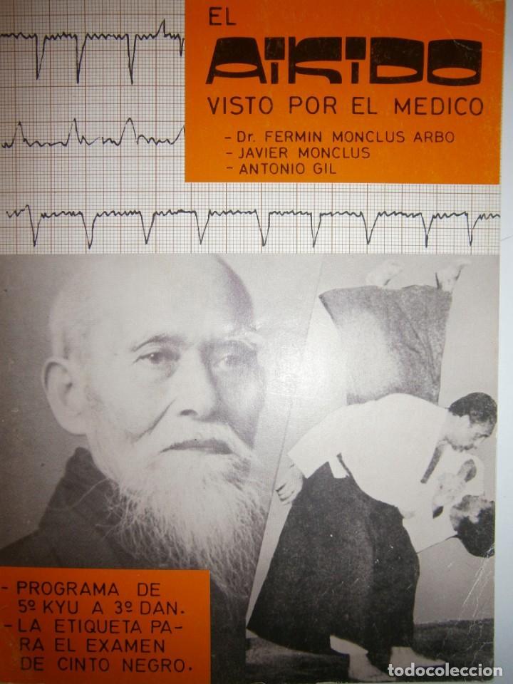 EL AIKIDO VISTO POR EL MEDICO ALAS 1987 (Coleccionismo Deportivo - Libros de Deportes - Otros)