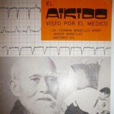 Coleccionismo deportivo: EL AIKIDO VISTO POR EL MEDICO ALAS 1987. Lote 135468154