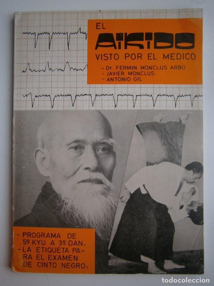 Coleccionismo deportivo: EL AIKIDO VISTO POR EL MEDICO ALAS 1987 - Foto 2 - 135468154
