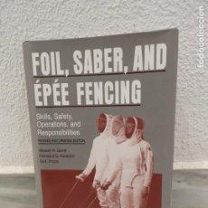 Coleccionismo deportivo: LIBRO DE ESGRIMA - FOIL - SABER - AND EPEE FENCING - 2003 . Lote 136184642