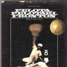 Coleccionismo deportivo: PELOTA, PELOTARI, FRONTÓN. 1983. MIGUEL PELAY OROZCO. Lote 136425278
