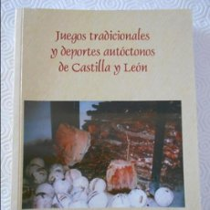 Colecionismo desportivo: JUEGOS TRADICIONALES Y DEPORTES AUTOCTONOS DE CASTILLA Y LEON. JUAN CARLOS MARTIN NICOLAS. UNIVERSID. Lote 137607398