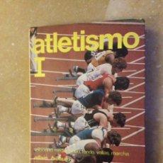 Coleccionismo deportivo: ATLETISMO TOMO I: VELOCIDAD, MEDIO FONDO, FONDO, VALLAS, MARCHA (ALLAIN BILLOUIN). Lote 138082665