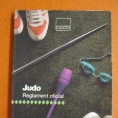Coleccionismo deportivo: JUDO REGLAMENT OFICIAL / ENCICLOPEDIA CATALANA 1991. Lote 138533486