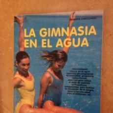 Collectionnisme sportif: LA GIMNASIA EN EL AGUA (ROBERTA CAVICCHIOLI). Lote 138864401