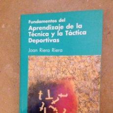 Coleccionismo deportivo: FUNDAMENTOS DEL APRENDIZAJE DE LA TÉCNICA Y LA TÁCTICA DEPORTIVAS (JOAN RIERA). Lote 138864653