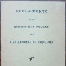 Coleccionismo deportivo: REGLAMENTO DE LA REPRESENTACIÓN PROVINCIAL DEL TIRO NACIONAL DE BARCELONA 1910 COMO NUEVO . Lote 139266386