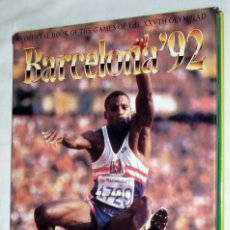 Coleccionismo deportivo: LIBRO BARCELONA ´92 - OLIMPIADAS - OFICIAL BOOK OF THE GAMES. Lote 139346806