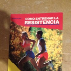 Coleccionismo deportivo: CÓMO ENTRENAR LA RESISTENCIA (NORBERT AUSTE) HISPANO EUROPEA. Lote 140108018