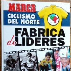 Coleccionismo deportivo: FABRICA DE LIDERES, CICLISMO DEL NORTE (MARCA, 1994) - CICLISMO VASCO -. Lote 212065832
