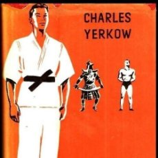 Coleccionismo deportivo: B689 - JUDO. KATAS. ARTES MARCIALES. CHARLES YERKOW. EDITORIAL HISPANO EUROPEA 1956.. Lote 140352714