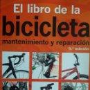 Coleccionismo deportivo: EL LIBRO DE LA BICICLETA MANTENIMIENTO Y REPARACIÓN / FRED MILSON / EDI. OMEGA / 5ª EDICIÓN 2008. Lote 140396682