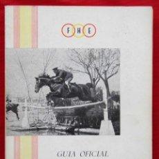 Coleccionismo deportivo: GUÍA OFICIAL DE CONCURSOS HÍPICOS. AÑO: 1962. FEDERACIÓN HÍPICA ESPAÑOLA.. Lote 140596734