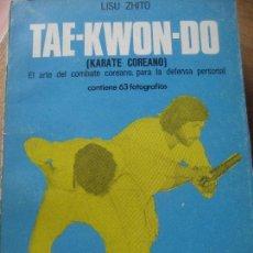 Coleccionismo deportivo: TAE-KWON-DO. KARATE COREANO. LISU ZHITO. 63 FOTOGRAFIAS. 1974. Lote 140863114