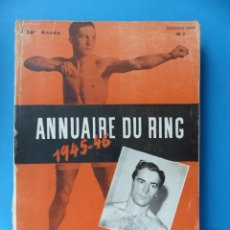 Coleccionismo deportivo: BOXEO - ANNUAIRE DU RING - 1945-46 - AVANT-PROPOS DE TRISTAN BERNARD. Lote 141188194