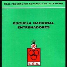 Coleccionismo deportivo: B1533 - ESCUELA NACIONAL ENTRENADORES. MANUAL TECNICO. REAL FEDRACION ESPAÑOLA DE ATLETISMO. 1966.. Lote 141272306