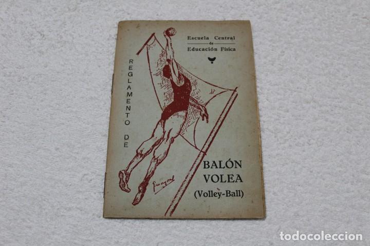 REGLAMENTO DE BALON VOLEA. ESCUELA CENTRAL DE EDUCACIÓN FISICA - AÑO 1943 (Coleccionismo Deportivo - Libros de Deportes - Otros)