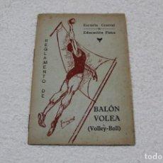 Coleccionismo deportivo: REGLAMENTO DE BALON VOLEA. ESCUELA CENTRAL DE EDUCACIÓN FISICA - AÑO 1943. Lote 141591214