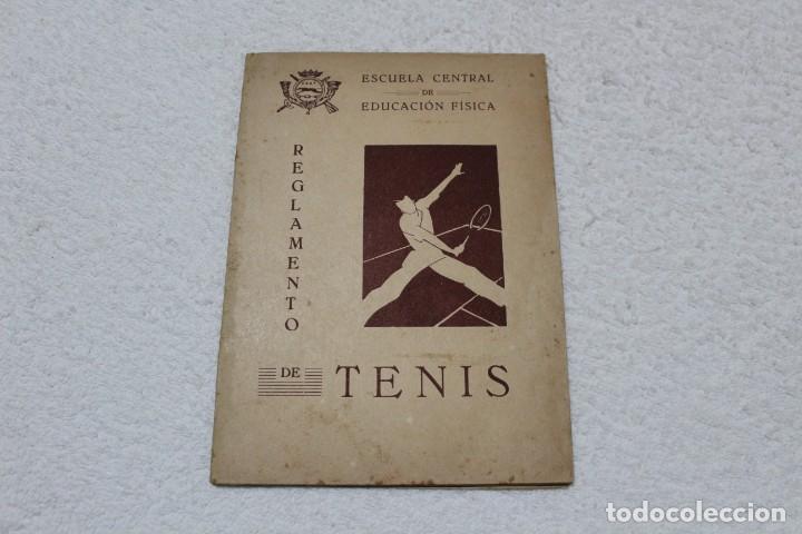 REGLAMENTO DE TENIS. ESCUELA CENTRAL DE EDUCACIÓN FISICA - AÑO 1943 (Coleccionismo Deportivo - Libros de Deportes - Otros)