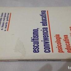 Coleccionismo deportivo: ESCULTISMO CONVIVENCIA EDUCATIVA-PSICOLOGIA EDUCATIVA DEL ESCULTISMOVARIOS AUTORESPISCI 36. Lote 141693806
