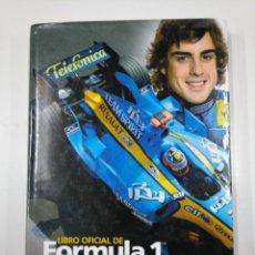 Coleccionismo deportivo: LIBRO OFICIAL FORMULA 1 TEMPORADA 2005.- BERNIE ECCLESTONE. FERNANDO ALONSO. F-1. TDKLT. Lote 142080066