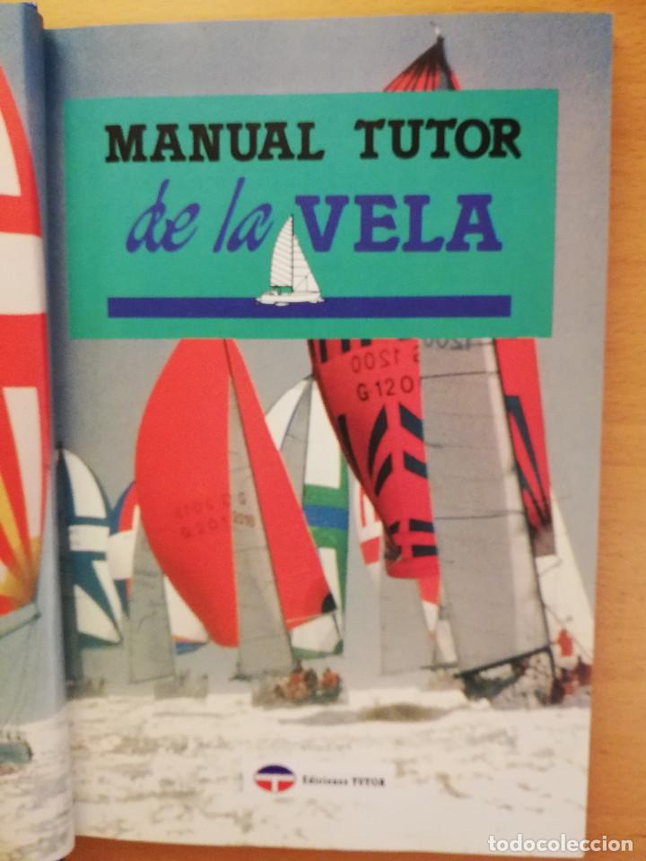 Coleccionismo deportivo: MANUAL TUTOR DE LA VELA (GILLES COZANET) - Foto 2 - 142134510
