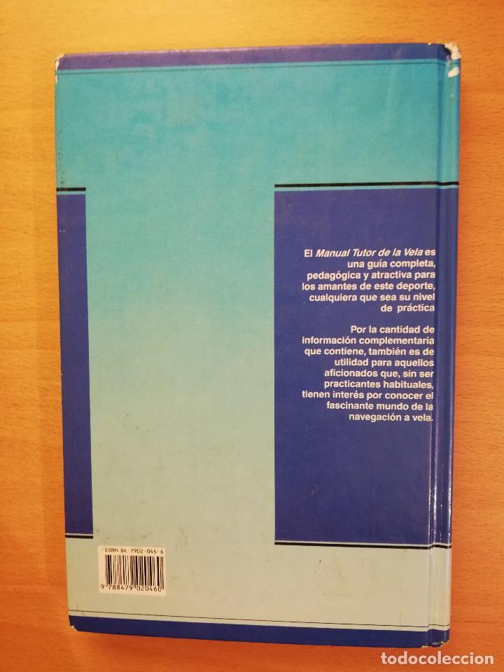 Coleccionismo deportivo: MANUAL TUTOR DE LA VELA (GILLES COZANET) - Foto 5 - 142134510