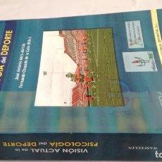 Coleccionismo deportivo: VISION ACTUAL DE LA PSICOLOGÍA DEL DEPORTE-JUAN ANTONIO MORA MERIDA, FERNANDO CHAPADO DE LA CALLE. Lote 142349670