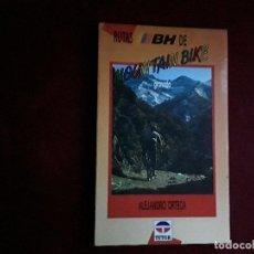 Coleccionismo deportivo: RUTAS DE MOUNTAIN BIKE GRANADA,ALEJANDRO ORTEGA. Lote 143910158
