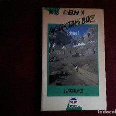 Coleccionismo deportivo: RUTAS DE MOUNTAIN BIKE PIRINEO 1 Y PIRINEOS 2. Lote 143913122