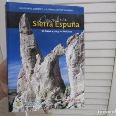 Coleccionismo deportivo: DESCUBRIR SIERRA ESPUÑA : 30 RUTAS A PIE Y EN BICICLETA / ANGEL ORTÍZ MARTÍNEZ ; LÁZARO GIMÉNEZ... Lote 143996806