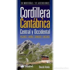 Coleccionismo deportivo: CORDILLERA CANTABRICA CENTRAL Y OCCIDENTAL (GUIA MONTAÑERA). Lote 143998386