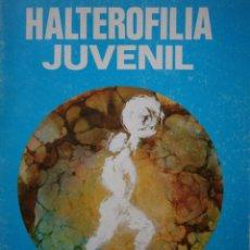 Coleccionismo deportivo: HALTEROFILIA JUVENIL 12 17 AÑOS 1977. Lote 144097442