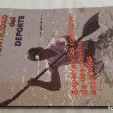 Coleccionismo deportivo: LA AUTENTICIDAD DEL DEPORTE/ EXPERIENCIAS CONCRETAS DE DEPORTISTAS ESPAÑOLES/ WANCEULEN. Lote 144403822