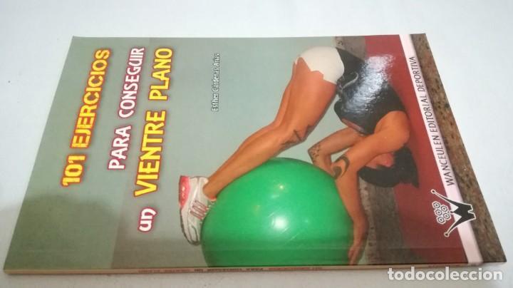 101 EJERCICIOS PARA CONSEGUIR UN VIENTRE PLANO / ESTHER CARDENAS ARIAS / WANCEULEN (Coleccionismo Deportivo - Libros de Deportes - Otros)