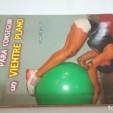 Coleccionismo deportivo: 101 EJERCICIOS PARA CONSEGUIR UN VIENTRE PLANO / ESTHER CARDENAS ARIAS / WANCEULEN. Lote 144449366
