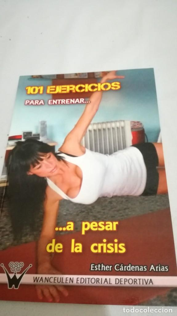 Coleccionismo deportivo: 101 EJERCICIOS PARA ENTRENAR A PESAR DE LA CRISIS/ ETHER CARDENAS ARIAS/ WANCEULEN - Foto 3 - 144449466