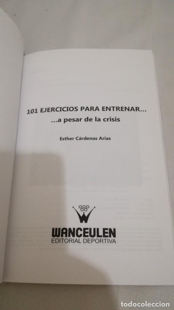 Coleccionismo deportivo: 101 EJERCICIOS PARA ENTRENAR A PESAR DE LA CRISIS/ ETHER CARDENAS ARIAS/ WANCEULEN - Foto 4 - 144449466