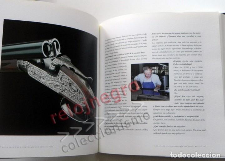Coleccionismo deportivo: DE LA CAZA Y SU GASTRONOMÍA CON CHIVAS REGAL LIBRO CAZADORES PERROS ENTREVIST GERENTE DE ARMAS ARZAK - Foto 7 - 144573726
