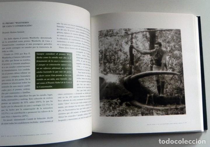 Coleccionismo deportivo: DE LA CAZA Y SU GASTRONOMÍA CON CHIVAS REGAL LIBRO CAZADORES PERROS ENTREVIST GERENTE DE ARMAS ARZAK - Foto 12 - 144573726