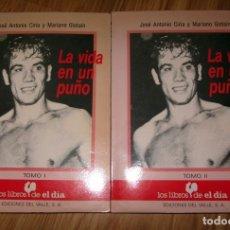 Coleccionismo deportivo: PERICO FERNANDEZ BOXEO LA VIDA EN UN PUÑO JOSÉ ANTONIO CIRIA Y MARIANO GISTAÍN 2 TOMOS 1987. Lote 185931753