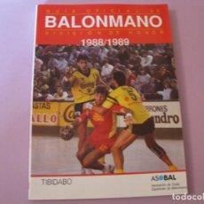 Coleccionismo deportivo: GUIA OFICIAL DE BALONMANO. DIVISION DE HONOR 1988/1989. ASOBAL. ED. TIBIDABO.. Lote 145272790
