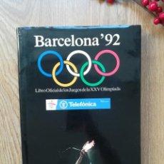 Coleccionismo deportivo: BARCELONA'92. LIBRO OFICIAL DE LOS JUEGOS OLÍMPICOS.. Lote 146169778