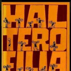 Coleccionismo deportivo: B1586 - HALTERORILIA BASICA. FEDERACION ESPAÑOLA DE HALTEROFILIA. PESAS. GIMNASIO. CULTURISMO.. Lote 146258694