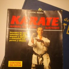Coleccionismo deportivo: KARATE.CLAUDIO REGOLI. MANUAL COMPLETO. ILUSTRADO . Lote 146743318