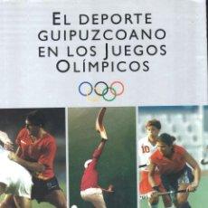 Coleccionismo deportivo: EL DEPORTE GUIPUZCOANO EN LOS JUEGOS OLÍMPICOS. 1992. Lote 146953878