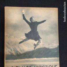 Coleccionismo deportivo: LE PATINAGE ARTISTIQUE - DR. MANFRED CURRY - DELAGRAVE - ILUSTRADISIMO - EN FRANCES - AÑOS 40. Lote 147196914