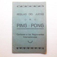 Coleccionismo deportivo: REGLAS DEL JUEGO DE PING PONG, CONFORME LOS REGLAMENTOS INTERNACIONALES. Lote 147461234